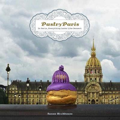 Pastry Paris By Hochbaum, Susan
